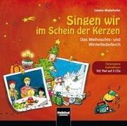 Cover-Bild zu Singen wir im Schein der Kerzen Originalaufnahmen von Maierhofer, Lorenz