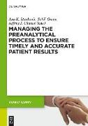 Cover-Bild zu eBook Managing the Preanalytical Process to Ensure Timely and Accurate Patient Results