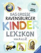 Cover-Bild zu Das große Ravensburger Kinderlexikon von A bis Z von Braun, Christina