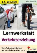 Cover-Bild zu Lernwerkstatt Verkehrserziehung (eBook) von Scheller, Anne