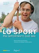 Cover-Bild zu Lo sport più importante che mai von Häusermann, Stefan