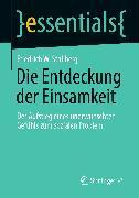 Cover-Bild zu Die Entdeckung der Einsamkeit (eBook) von Stallberg, Friedrich W.