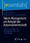 Cover-Bild zu Talent-Management am Beispiel der Automobilwirtschaft (eBook) von Dotzauer, Andreas