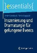 Cover-Bild zu Inszenierung und Dramaturgie für gelungene Events (eBook) von Altenbeck, Detlef
