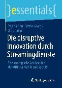 Cover-Bild zu Die disruptive Innovation durch Streamingdienste (eBook) von Derr, Tatjana