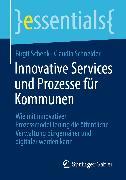 Cover-Bild zu Innovative Services und Prozesse für Kommunen (eBook) von Schenk, Birgit