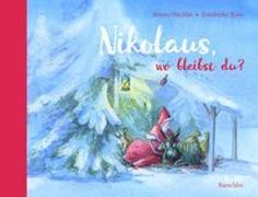 Cover-Bild zu Nikolaus, wo bleibst du? von Hächler, Bruno
