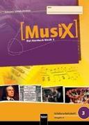 Cover-Bild zu MusiX 3. Schülerarbeitsheft (Ausgabe Bayern) von Detterbeck, Markus