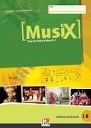 Cover-Bild zu MusiX 1. Schülerarbeitsheft 1 B von Detterbeck, Markus