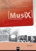 Cover-Bild zu MusiX 2. Lehrerband. Allgemeine Ausgabe D. Das Kursbuch Musik 2. Klasse 7/8 von Detterbeck, Markus