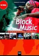Cover-Bild zu Black Music. Heft und Audio- und CD-ROM von Detterbeck, Markus (Hrsg.)