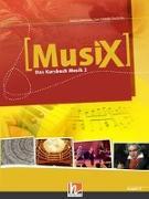 Cover-Bild zu MusiX 2. Schülerband. Allg. Ausgabe D. Das Kursbuch Musik 2. Klasse 7/8 von Detterbeck, Markus