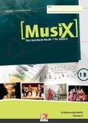 Cover-Bild zu MusiX 1. Schülerarbeitsheft 1B. Ausgabe BG (Bayern Gym Lehrplan Plus) von Detterbeck, Markus