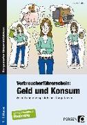 Cover-Bild zu Verbraucherführerschein: Geld und Konsum von Steffek, Frauke