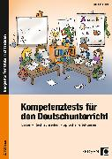 Cover-Bild zu Kompetenztests für den Deutschunterricht 2. Klasse von Schmidtke, Inge