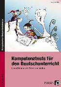 Cover-Bild zu Kompetenztests für den Deutschunterricht von Schmidtke, Inge