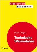 Cover-Bild zu Technische Wärmelehre von Dietzel, Fritz