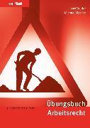Cover-Bild zu Übungsbuch Arbeitsrecht (eBook) von Studer, Josef