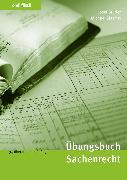 Cover-Bild zu Übungsbuch Sachenrecht (eBook) von Studer, Josef
