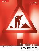Cover-Bild zu Repetitorium Arbeitsrecht (eBook) von Studer, Josef