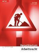 Cover-Bild zu Repetitorium Arbeitsrecht von Studer, Josef