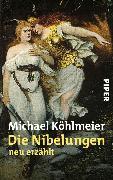 Cover-Bild zu Köhlmeier, Michael: Die Nibelungen (eBook)
