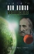Cover-Bild zu You Human: Genocide (The unMaking of Heaven, #3) (eBook) von Smith, Sam