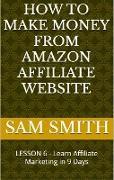 Cover-Bild zu How to Make Money from Amazon Affiliate Website (eBook) von Smith, Sam
