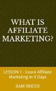 Cover-Bild zu What is Affiliate Marketing? (eBook) von Smith, Sam