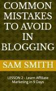 Cover-Bild zu Common Mistakes to Avoid in Blogging (eBook) von Smith, Sam
