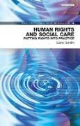 Cover-Bild zu Human Rights and Social Care (eBook) von Sam Smith