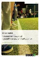 Cover-Bild zu Talenterkennung und Talentförderung im Fußballsport von Friedrich, Mirko