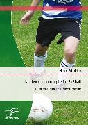 Cover-Bild zu Nachwuchskonzepte im Fußball: Talenterkennung und Talentförderung (eBook) von Friedrich, Mirko