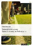 Cover-Bild zu Talenterkennung und Talentförderung im Fußballsport (eBook) von Friedrich, Mirko