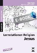 Cover-Bild zu Lernstationen Religion: Jesus (eBook) von Klein, Ute