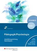 Cover-Bild zu Pädagogik / Psychologie / Pädagogik/Psychologie für die Berufliche Oberschule - Ausgabe Bayern von Gotthardt, Wilfried