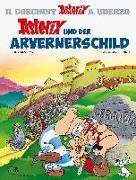 Cover-Bild zu Goscinny, René: Asterix und der Arvernerschild