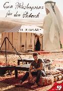 Cover-Bild zu Ivey, Felicitas: Ein Wüstenprinz für den Scheich (eBook)