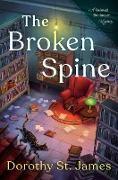 Cover-Bild zu St. James, Dorothy: The Broken Spine (eBook)