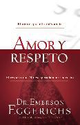 Cover-Bild zu Eggerichs, Dr. Emerson: Amor y respeto