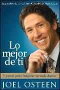 Cover-Bild zu Osteen, Joel: Lo mejor de ti (Become a Better You) Spanish Edition
