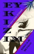 Cover-Bild zu Hugo, Oscar: Ey Kizim (eBook)