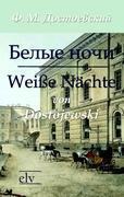 Cover-Bild zu Belye noci /Weiße Nächte von Dostojewski, F. M.