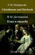 Cover-Bild zu Christbaum und Hochzeit von F. M. Dostojewski