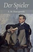 Cover-Bild zu Der Spieler von Dostojewski, F. M.