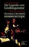 Cover-Bild zu Die Legende vom Großinquisitor /Legenda o Velikom Inkvisitore von Dostojewski, F. M.