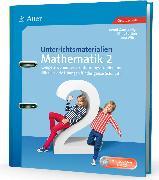 Cover-Bild zu Unterrichtsmaterialien Mathematik 2 von Sartoris, Klaus