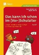 Cover-Bild zu Das kann ich schon im (Vor-)Schulalter, Band 1 von Schüller, Sibylle