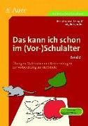Cover-Bild zu Das kann ich schon im (Vor-)Schulalter, Band 2 von Schüller, Sibylle