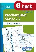 Cover-Bild zu Wochenplan Mathe 1/2, Zahlen und Mengen (eBook) von Ganser